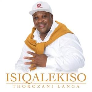 Thokozani Langa - Ukhon'owakwami